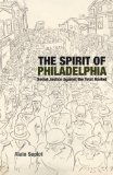 Spirit of Philadelphia Social Justice vs. the Total Market 2012 9781844677542 Front Cover