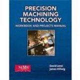 Precision Machining Technology:
