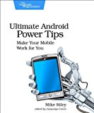 Developing Android on Android Automate Your Device with Scripts and Tasks 2013 9781937785543 Front Cover
