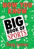 Now You Know Big Book of Sports 2009 9781554884544 Front Cover