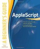 AppleScript: a Beginner's Guide 2009 9780071639545 Front Cover