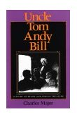 Uncle Tom Andy Bill A Story of Bears and Indian Treasure 1993 9780253336545 Front Cover