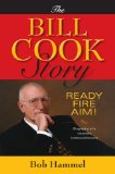 Bill Cook Story Ready, Fire, Aim! 2008 9780253352545 Front Cover