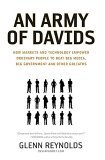 Army of Davids How Markets and Technology Empower Ordinary People to Beat Big Media, Big Government, and Other Goliaths 2006 9781595550545 Front Cover