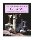 Sotheby's Concise Encyclopedia of Glass 1995 9781850296546 Front Cover