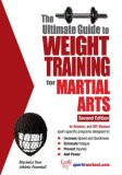 Ultimate Guide to Weight Training for Martial Arts 2nd 2007 9781932549546 Front Cover