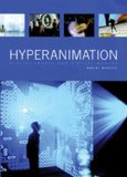 Hyperanimation Digital Images and Virtual Worlds 2009 9780861966547 Front Cover