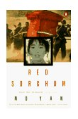 Red Sorghum A Novel of China 1st 1994 9780140168549 Front Cover