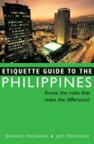 Etiquette Guide to the Philippines Know the Rules That Make the Difference! 2008 9780804839549 Front Cover