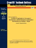 Outlines and Highlights for Concepts in Biochemistry, with the Interactive Concepts in Biochemistry by Rodney F Boyer, Isbn 9780471661795 3rd 2014 9781428881549 Front Cover