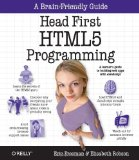 Head First HTML5 Programming Building Web Apps with JavaScript 1st 2011 9781449390549 Front Cover