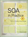 SOA in Practice The Art of Distributed System Design 1st 2007 9780596529550 Front Cover