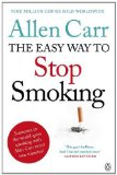 Allen Carr's Easy Way to Stop Smoking Be a Happy Non-Smoker for the Rest of Your Life 6th 2013 9780718194550 Front Cover