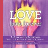 Love Lasts Forever 2013 9781483994550 Front Cover