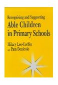 Recognising and Supporting Able Children in Primary Schools 1998 9781853465550 Front Cover
