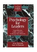 Psychology for Leaders Using Motivation, Conflict, and Power to Manage More Effectively 1st 1995 9780471597551 Front Cover