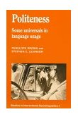 Politeness Some Universals in Language Usage 1987 9780521313551 Front Cover