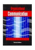 Organizational Communication Theory and Practice 2nd 1990 9780801301551 Front Cover