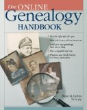 Online Genealogy Handbook How to Trace Your Roots on and off the Web 2008 9781402752551 Front Cover