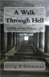 Walk Through Hell 2009 9781442186552 Front Cover