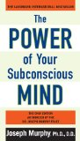 Power of Your Subconscious Mind 1st 2011 9780735204553 Front Cover