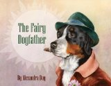 Fairy Dogfather 2012 9781595834553 Front Cover