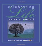 Celebrating Life Words of Comfort 2011 9781449406554 Front Cover