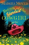 Return of the Stardust Cowgirl A Lucy Hatch Novel 2008 9780307351555 Front Cover