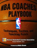 NBA Coaches Playbook Techniques, Tactics, and Teaching Points 1st 2008 9780736063555 Front Cover