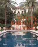 Santa Barbara Living 2008 9780847831555 Front Cover