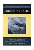 Comparing Religious Traditions Ethics of Family Life 2000 9780534530556 Front Cover