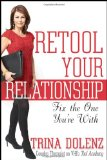 Retool Your Relationship Fix the One You're With 2010 9780470633557 Front Cover