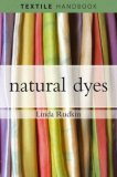 Natural Dyes 2009 9780713679557 Front Cover
