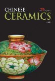 Chinese Ceramics 1st 2010 9781606521557 Front Cover
