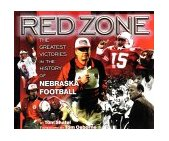Red Zone The Greatest Victories in the History of Nebraska Football 1998 9781886110557 Front Cover