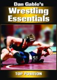 Case art for Dan Gable's Wrestling Essentials: Top Position DVD
