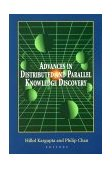 Advances in Distributed and Parallel Knowledge Discovery 2000 9780262611558 Front Cover