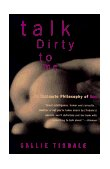 Talk Dirty to Me 1st 1995 Reprint  9780385468558 Front Cover