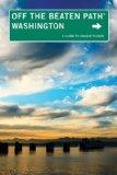 Washington A Guide to Unique Places 9th 2013 9780762786558 Front Cover