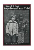 Prejudice and Your Child 1988 9780819561558 Front Cover