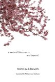 Almond Blossoms and Beyond 2009 9781566567558 Front Cover