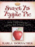 Sweet as Apple Pie 2011 9781400370559 Front Cover