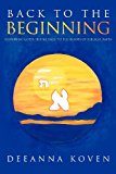 Back to the Beginning 2012 9781619963559 Front Cover