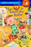 How Not to Babysit Your Brother 2005 9780375828560 Front Cover