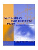 Experimental and Quasi-Experimental Designs for Generalized Causal Inference 2nd 2001 Revised 9780395615560 Front Cover