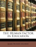 Human Factor in Education 2010 9781147185560 Front Cover