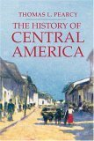 History of Central America 2006 9781403962560 Front Cover