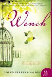 Wench 2011 9780061706561 Front Cover