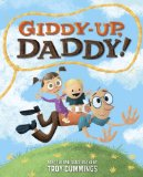 Giddy-Up, Daddy! 2013 9780307978561 Front Cover
