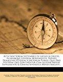 Acta Sanctorum Septembris Ex Latinis and Gr�cis, Aliarumque Gentium Monumentis, Servat� Primigeni� Veterum Scriptorum Phrasi Quo Duo Postremi Dies Cont 2012 9781278181561 Front Cover